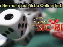 Cara Bermain Judi Sicbo Online Terbaik